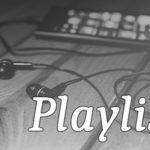 Playlist #26 – Letra E